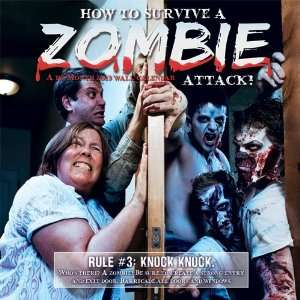 How to Survive a Zombie Attack! 2013 Wall Calendar: Office