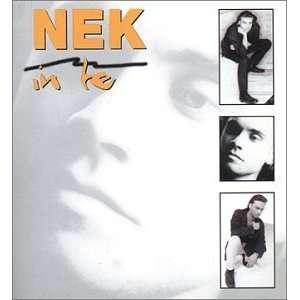In Te: Nek: Music