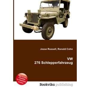 VW 276 Schlepperfahrzeug Ronald Cohn Jesse Russell Books