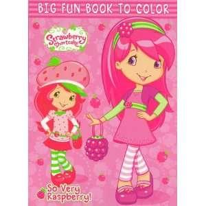 Strawberry Shortcake Big Fun Book to Color ~ So Very Raspberry