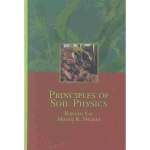 Principles of Soil Physics, Rattan, Lal ARCHIVE