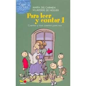: Para Leer y Contar 1 / To Read and To Tell: Cuentos Y Casi Cuentos