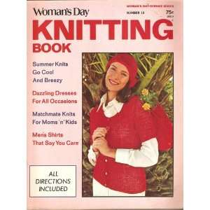 Womans Day Knitting Book, No. 18 Ellene, Editor. Saunders Books