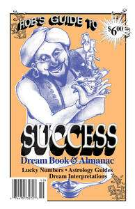 Robs Guide To Success Dream Book   Lottery Book
