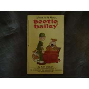 com What is It Now Beetle Bailey (9780441052615) Mort Walker Books