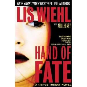 Hand of Fate (Triple Threat Series #2) [Hardcover]: Lis Wiehl: Books