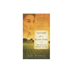 Letters from a Slave Girl: The Story of Harriet Jacobs: Books