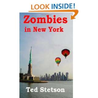 Zombies in New York (9780615523859) Mr. Ted Stetson
