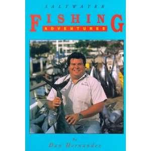 Saltwater Fishing Adventures (9780963314819) Daniel