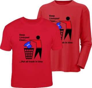 KEEP LIVERPOOL CLEAN funny football fc t shirt