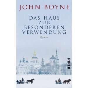 Das Haus zur besonderen Verwendung Roman  John Boyne