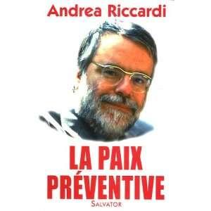 préventive (French Edition) (9782706704109): Andrea Riccardi: Books