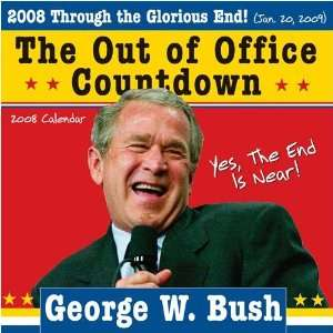 Bush Out of Office Countdown 2008 Wall Calendar Office