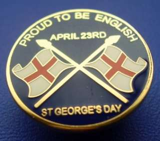 ST GEORGES DAY BADGE   PROUD TO BE ENGLISH   BLUE