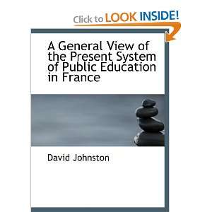of Public Education in France (9781110157839) David Johnston Books