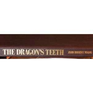 Dragons Teeth (9780517568200) John Robert Young Books