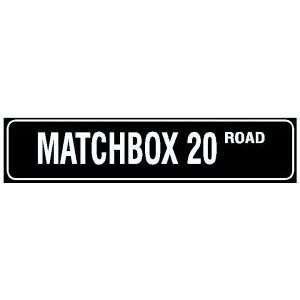 MATCHBOX 20 STREET rock band road sign