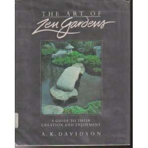The Art of Zen Gardens (9780874772531) Robert W. Harris Books