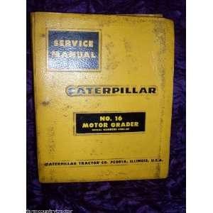 Caterpillar No.16 Motor Grader 49G1 Up OEM Service Manual Caterpillar