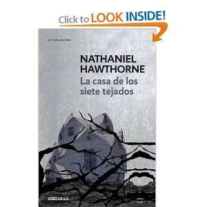 La casa de los siete tejados/ The House Of The Seven Gables (Spanish