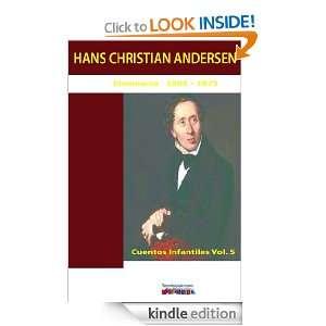 Cuentos infantiles Vol. 5 (Spanish Edition) Hans Christian Andersen