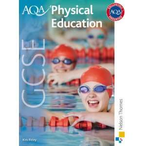Aqa Gcse Physical Education (9781408502983): Kirk Bizley
