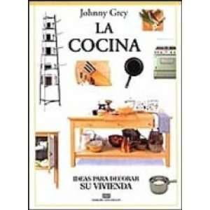 La Cocina: Ideas para decorar su vivienda (9783793992158