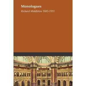 Monologues: Richard Middleton 1882 1911: Books