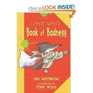 com Little Wolfs Book of Badness (9781575055503) Ian Whybrow, Tony
