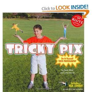 Tricky Pix: Do It Yourself Trick Photography With Camera [colors may