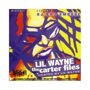 The Carter Files (Unreleased) Lil Wayne Music