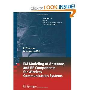 EM Modeling of Antennas and RF Components for Wireless Communication