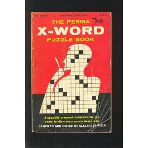 The Perma X Word Puzzle Book Alexander Field Books