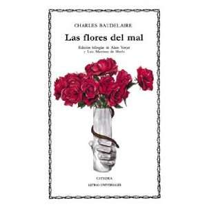 Las flores del mal / The Flowers of Evil (Letras Universales