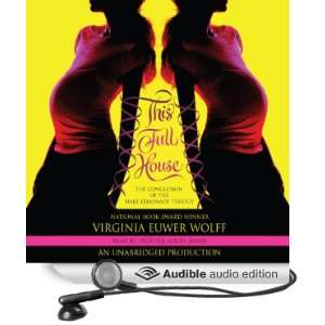 This Full House (Audible Audio Edition) Virginia Euwer