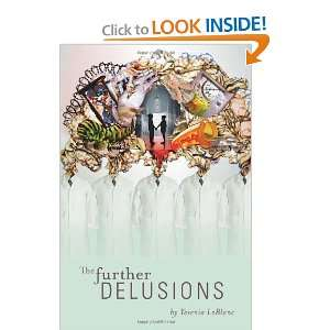 The Further Delusions (9781453509661): Yesenia LeBlanc: Books