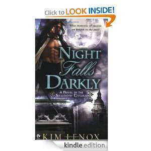 Night Falls Darkly A Novel of the Shadow Guard Kim Lenox