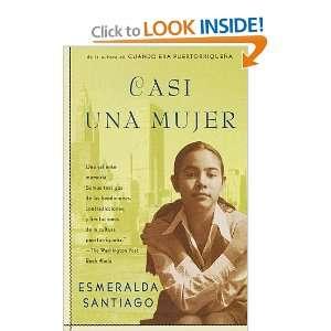 Casi una mujer (9780375705267): Esmeralda Santiago, Nina