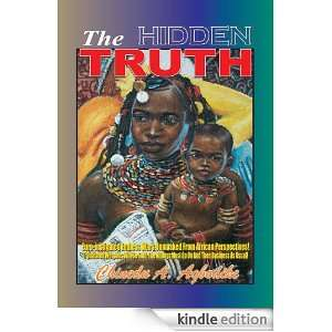 THE HIDDEN TRUTH: CHINEDU A. AGBODIKE:  Kindle Store