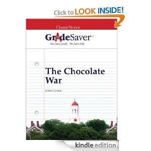 GradeSaver (TM) ClassicNotes The Chocolate War Study Guide Elizabeth