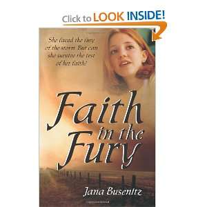 Faith in the Fury: She faced the fury of the storm. But