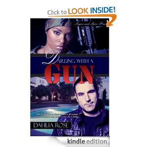 Darling With a Gun: Dahlia Rose:  Kindle Store