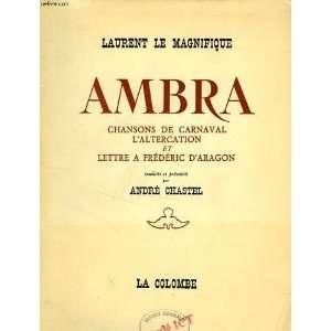 et lettre a frederic daragon: Laurent Le Magnifique: Books