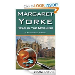 Dead In The Morning (Dr. Patrick Grant): Margaret Yorke: