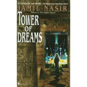 Tower of Dreams (9780553580891): Jamil Nasir: Books