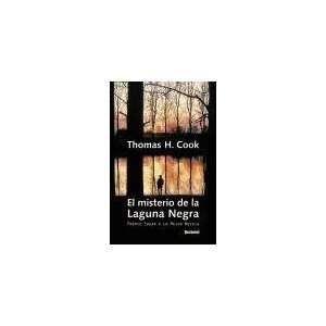 El Misterio De LA Laguna Negra (Spanish Edition
