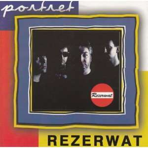 Rezerwat   Portret   Polish Rock Music Rezerwat Music