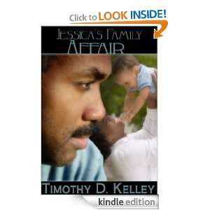 Jessicas Family Affair Timothy D. Kelley  Kindle Store
