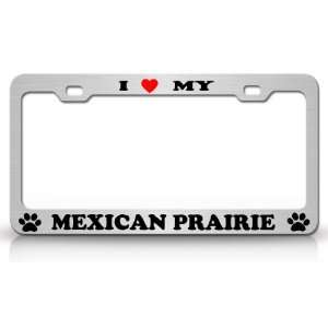 I LOVE MY MEXICAN PRAIRIE Dog Pet Animal High Quality