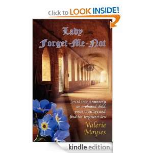 Lady Forget me not Valerie Moyses  Kindle Store